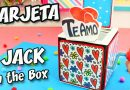TARJETA Te Amo JACK IN THE BOX