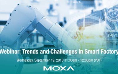ON DEMAND Moxa Webinar: Trends and Challenges in Smart Factory