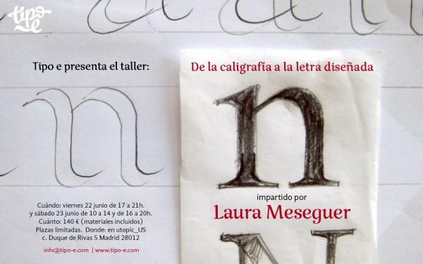 Taller «De la caligrafía a la letra diseñada» con Laura Meseguer