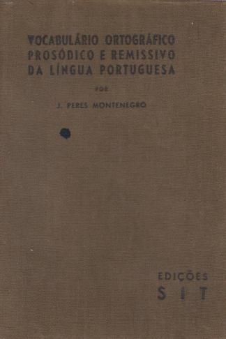 Vocabulário Ortográfico, Prosódico e Remissivo da Língua Portuguesa