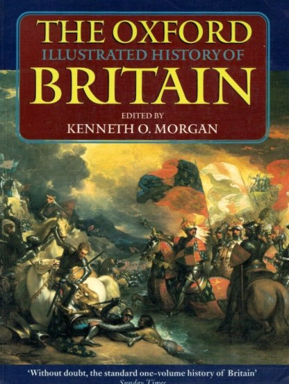 The Oxford Illustrated History of Britain de Kenneth O. Morgan