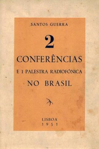 2 Conferências e 1 Palestra Radiofónica no Brasil de Santos Guerra