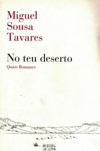 No Teu Deserto de Miguel Sousa Tavares