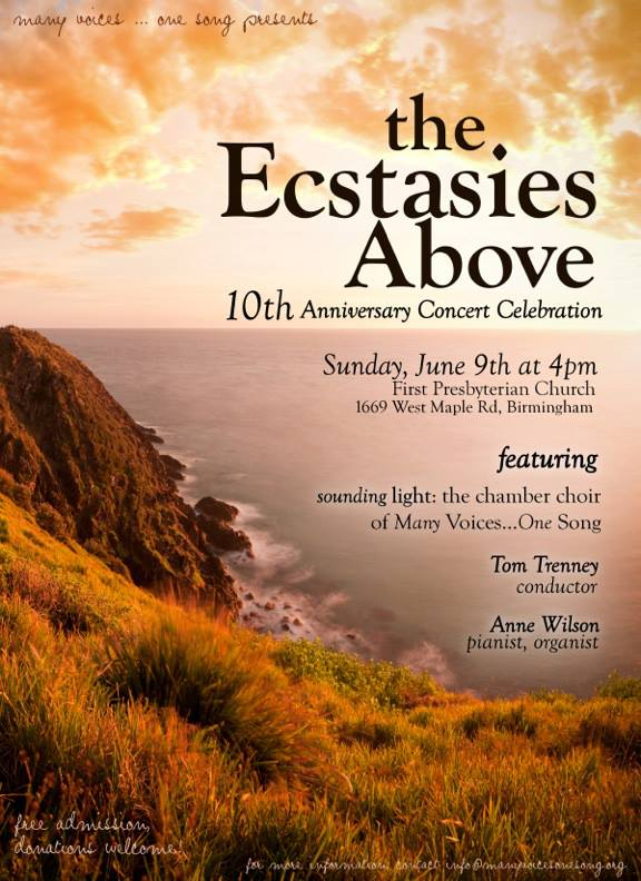 The Ecstasies Above: Tenth Anniversary Concert Celebration