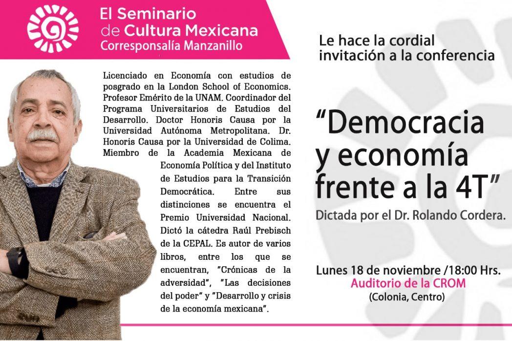 Dictará Rolando Cordera la conferencia