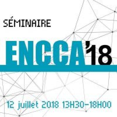 Séminaire ENCCA 2018