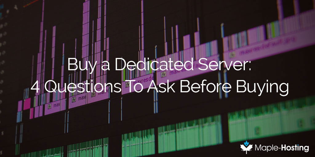 Buying A Dedicated Server