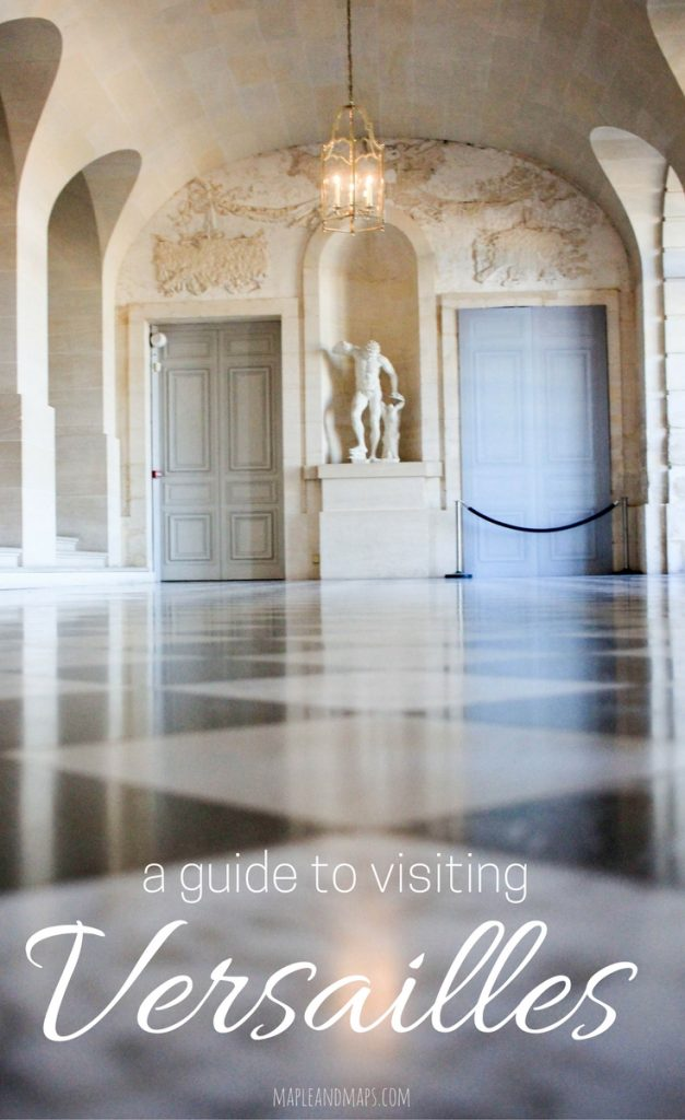 A Guide to Visiting the Palace of Versailles\
