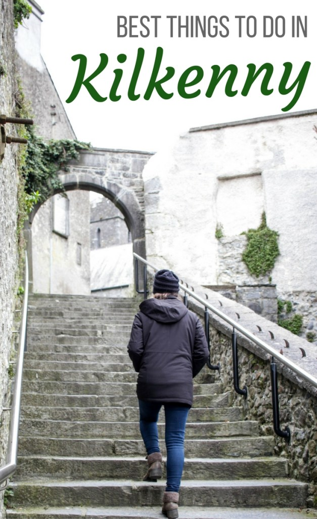 Best Things to Do in Kilkenny, Ireland