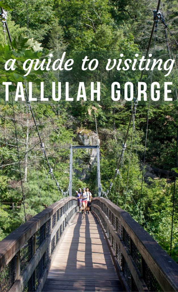 A Guide to Visiting Tallulah Gorge