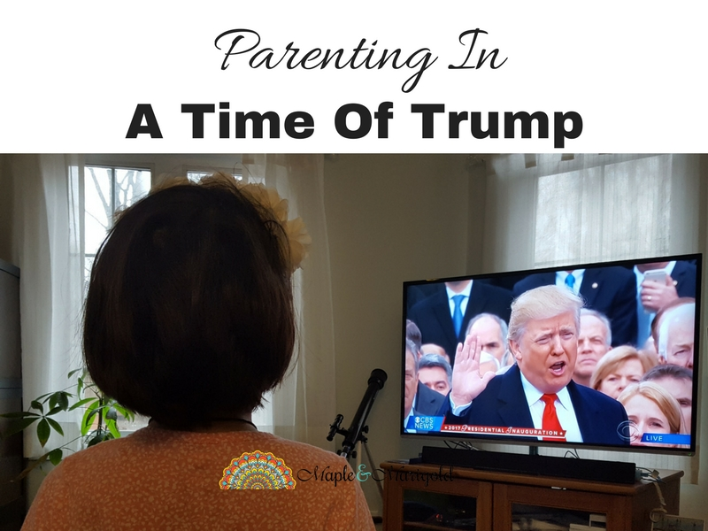Life lessons from Donald Trump | Parenting in the time of Trump| Maple and Marigold