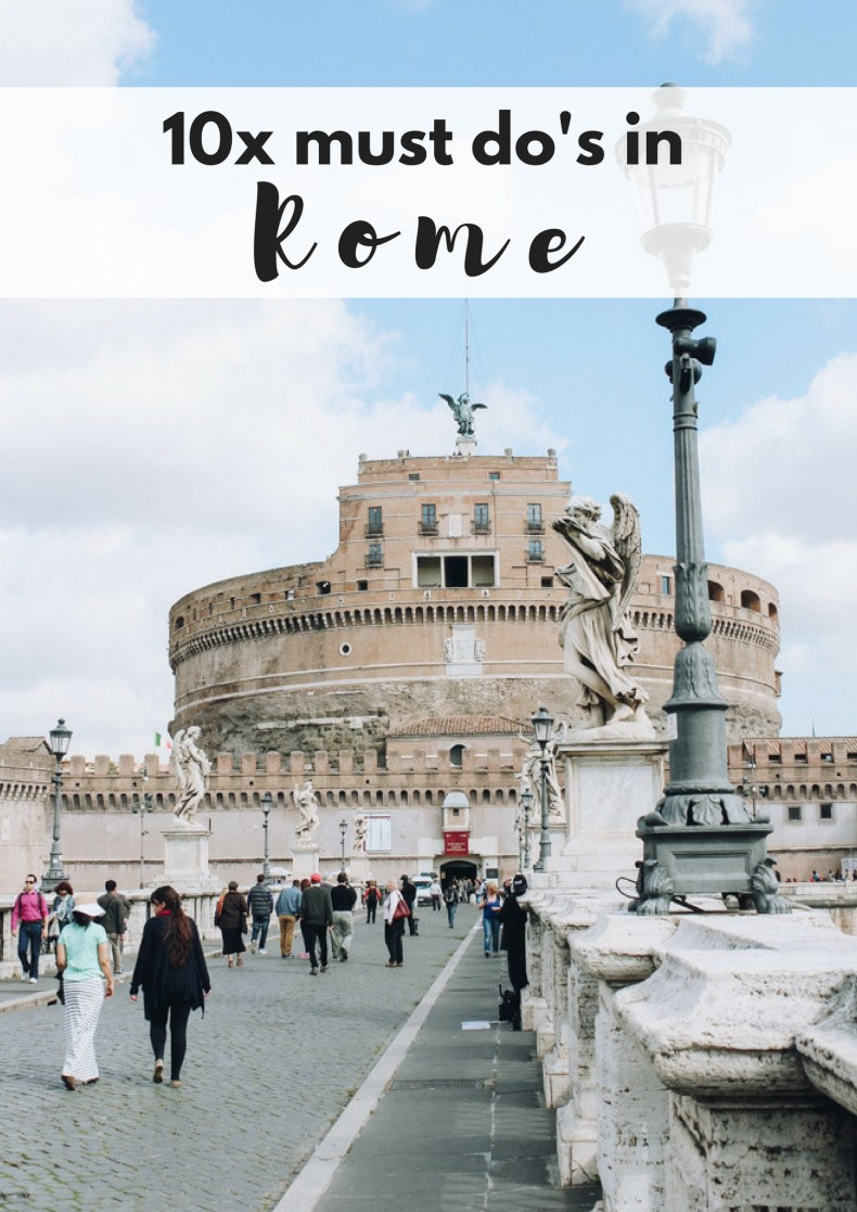 10x must do's in Rome - Map of Joy
