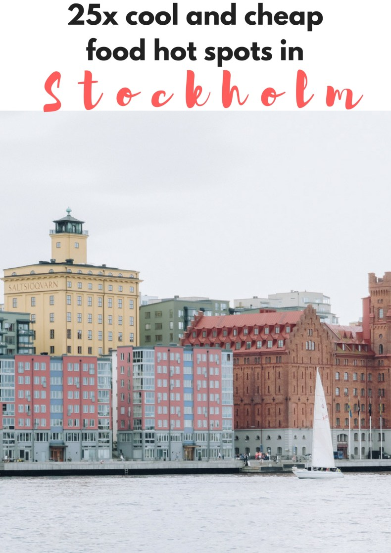 25x cool and cheap food hot spots in Stockholm, Sweden - Map of Joy
