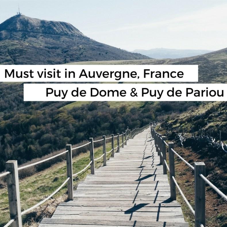 Must visit in the Auvergne, France: the beautiful Puy de Dome and Puy de Pariou - Map of Joy
