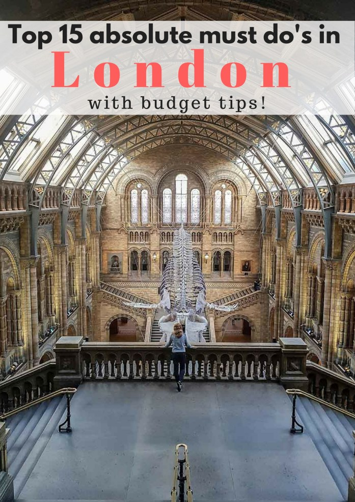 Top 15 absolute must do's in London, with budget tips! - Map of Joy