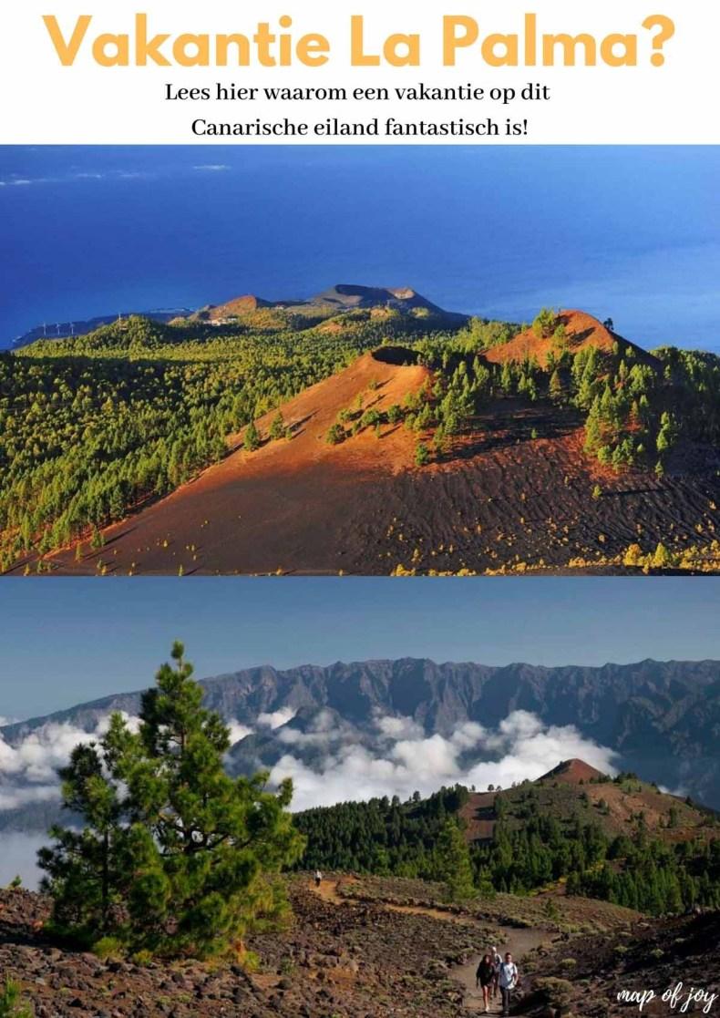 Waarom een vakantie op La Palma fantastisch is - Map of Joy
