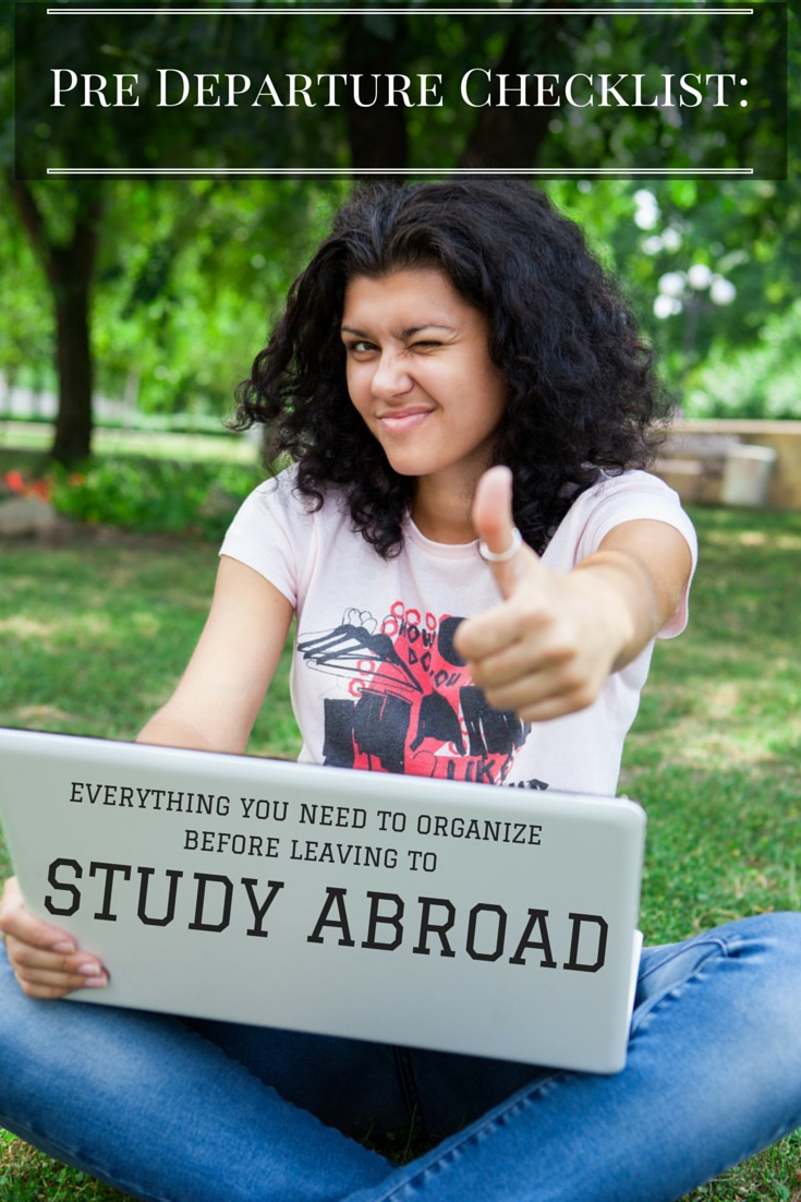 Pre Departure Checklist: Everything You Need to Organize Before Leaving to Study Abroad.