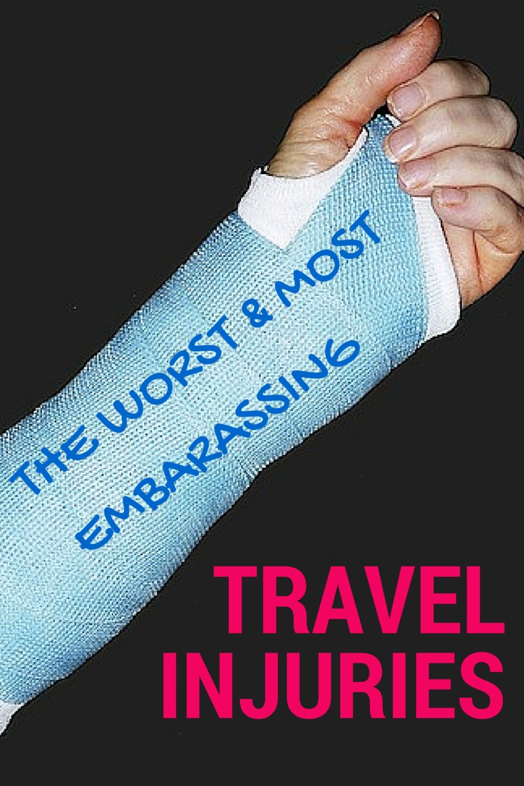 War Stories From the Road: The Worst and Most Embarrassing Travel Injuries Abroad.