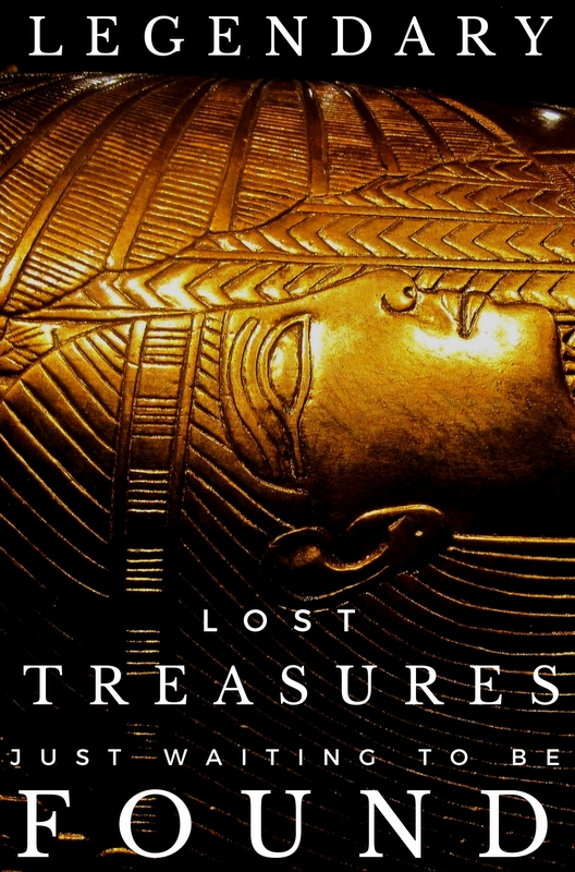Lost treasure which hasn't been found