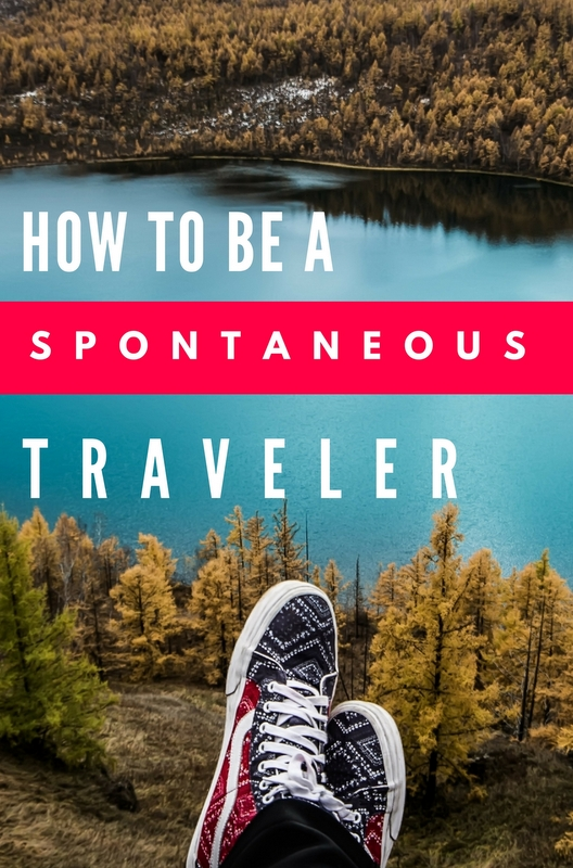 If you're looking to recover some wildness in your trips, the following tips are how to successfully manage travel without a script.