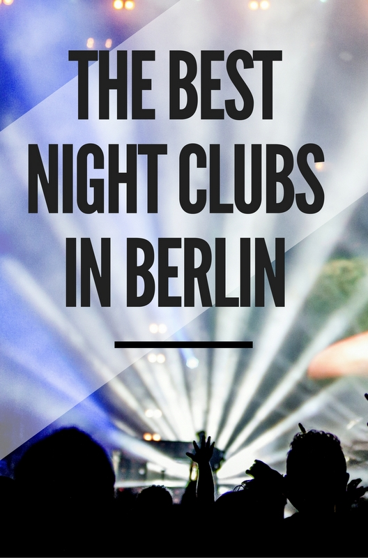 The Best Nightclubs in Berlin