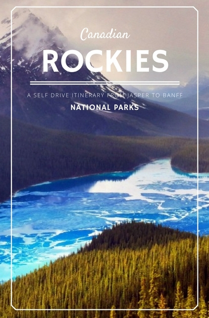 A 5 day itinerary from Jasper to Banff National Parks