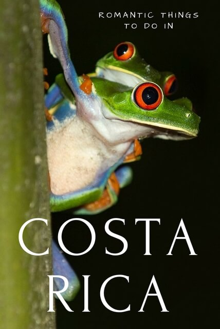 Read on for some things to put on your itinerary if you head to Costa Rica for a romantic trip of a lifetime.