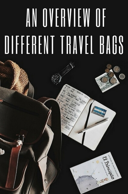 To avoid committing 'bags faux pas', consider the following types of bags, and which will be most suitable for your upcoming trip.