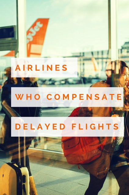 These are some of the airlines that will compensate you for delayed #flights when the cause was within their jurisdiction. #travel #airline #plane #flight #fly