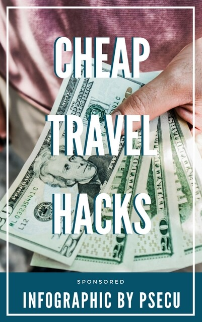 Cheap travel hacks for the thrifty traveler