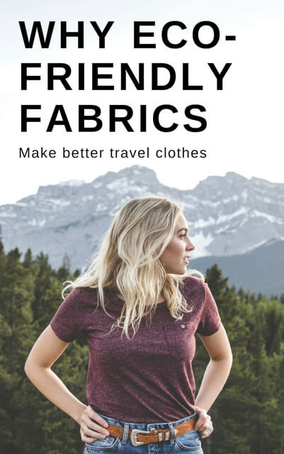 Shopping for travel clothes made sustainably and from eco friendly fabrics? Check out this post - reasons why eco friendly fabrics like hemp and organic cotton make for better fashion choices and travel clothes.