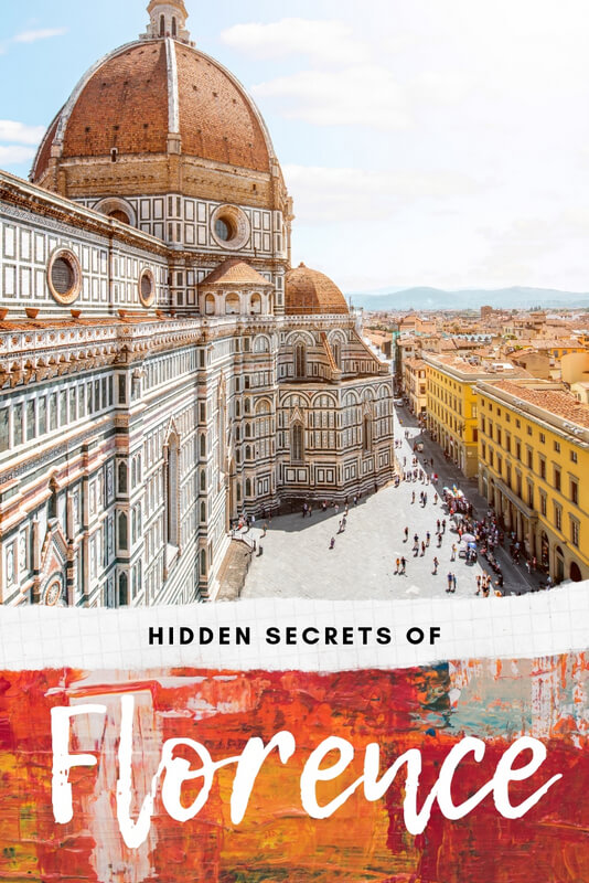After the obligatory visits to Michelangelo's David and the Uffizi, blaze your own trail by checking out these overlooked sights, these secrets of Florence.