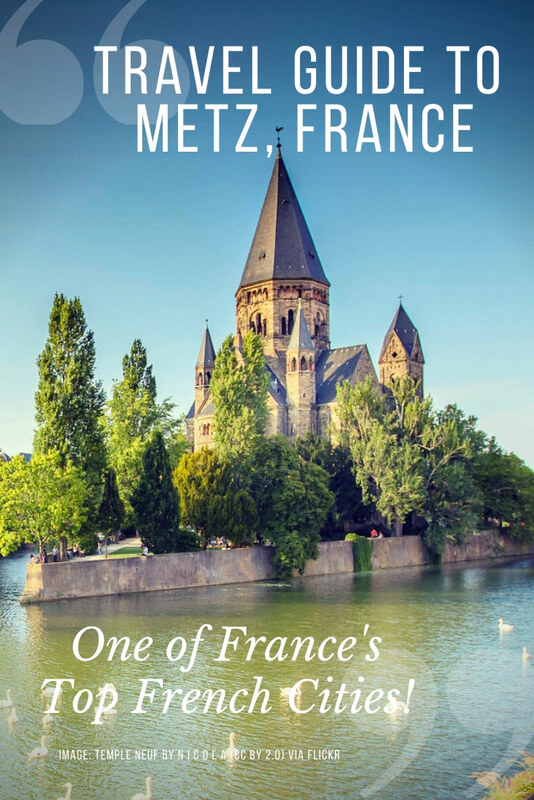 The incredible French city of Metz! Here's a list of things to do; a full run down of churches, parks, museums