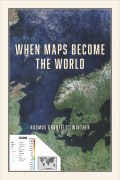 When Maps Become the World (cover)