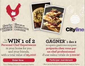 Win a personal chef experience from  Chicken Farmers and CityLine!