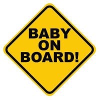 Don't buy baby on board sign