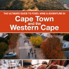 The Ultimate Guide to Cape Town and the Western Cape