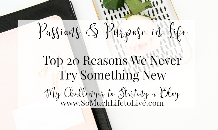 Top 20 Reasons People Never Start Something New