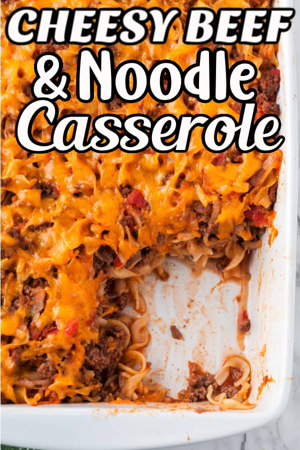 Cheesy Beef and Noodle Casserole Pin