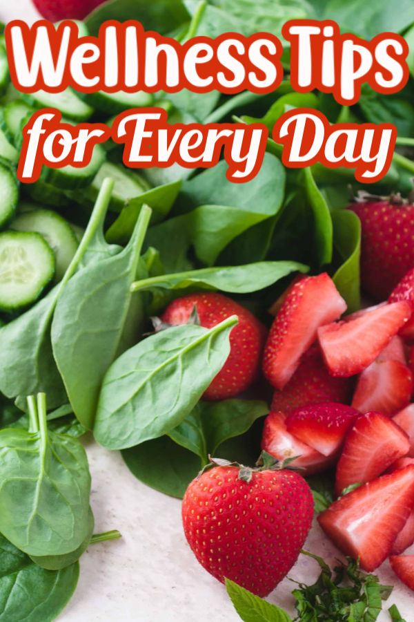 Wellness Tips for Every Day Pin