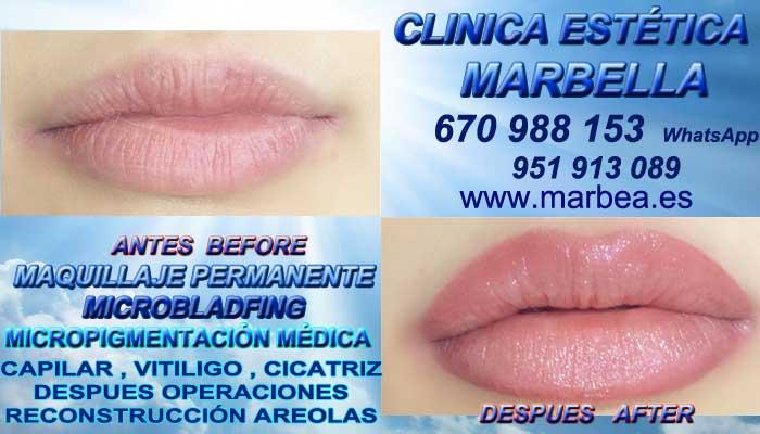 MAQUILLAJE PERMANENTE LABIOS MARBELLA CLINICA ESTÉTICA ofrece Pigmentacion labios en Marbella y Marbella