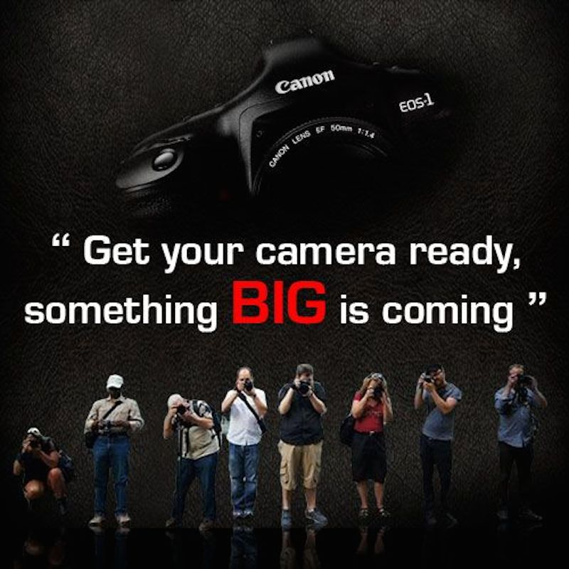 """Canon India Teaser For """"Something Big"""" That's Coming"""