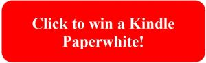 Click to win a Kindle Paperwhite button