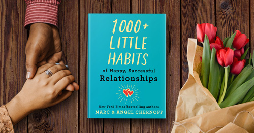 1000 Little Habits of Happy, Successful Relationships