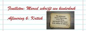 Slider Feuilleton boek schrijven - Afl. 6 - Kritiek