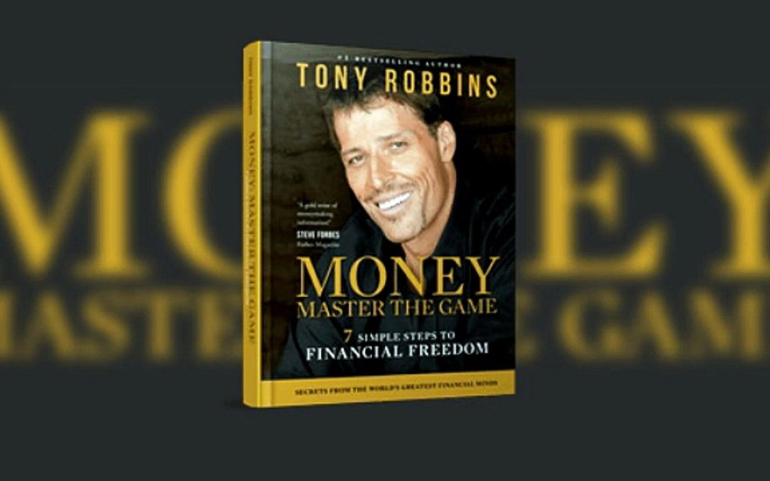 Master the Game of Money with Tony Robbins Financial Book