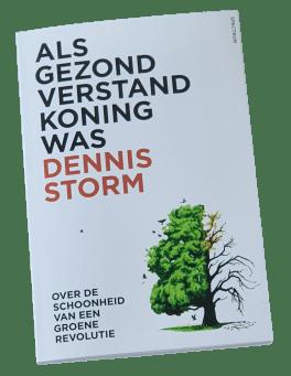 Dennis Storm - Als Gezond Verstand Koning Was