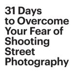 31 days street photography