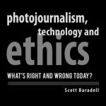 photojournalism technology and ethics