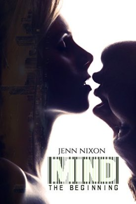 Mind: Book 1: The Beginning by Jenn Nixon, science fiction romance